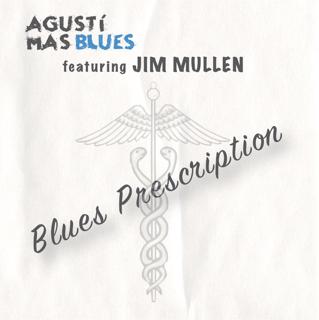 Agusti Mas Blues Prescription CD