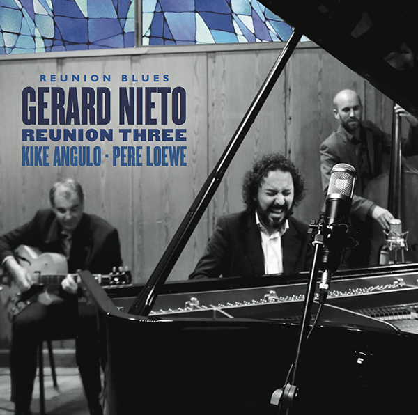 Gerard Nieto Reunion Three CD