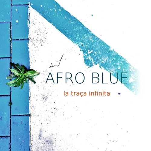 Afro Blue - La Traça Infinita