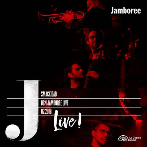 Smack Dab BCN Jamboree Live!