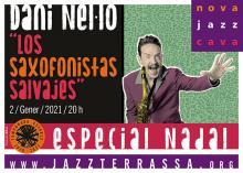 """Dani Nel.lo """"Los Saxofonistas Salvajes"""""""