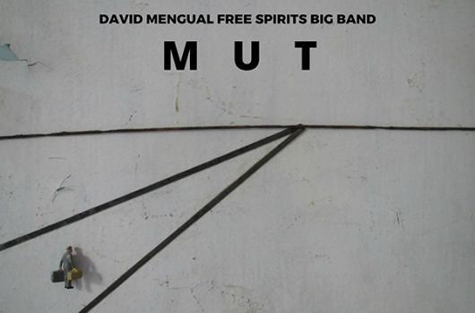 """David Mengual """"Mut"""""""